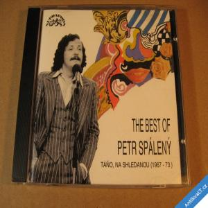foto +++ Spálený Petr BEST OF TÁŇO NA SHLEDANOU 1993 Supraphon CD +++