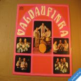 Valdaufinka TVÉ VLASY KVETOU 1971 LP stereo