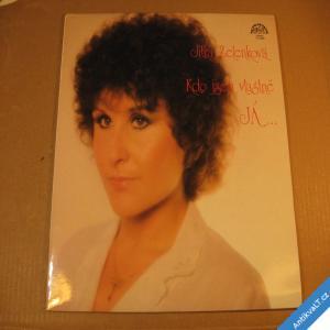 foto Zelenková Jitka KDO JSEM VLASTNĚ JÁ... 1982 LP stereo