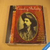 COUNTRY BALADY 2 Matuška, Tučný, Daněk, Roháči... 1999 Sony Bonton CD
