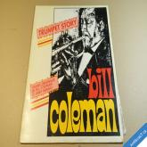Coleman Bill TRUMPET STORY 197? Mary Melody France LP