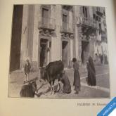 BILDER AUS JTALIEN stará Itálie v obrazech 1909