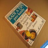 RADY A TIPY PRO KUTILY Cassell, Parham 2000 chytrých nápadů 1999 Ikar