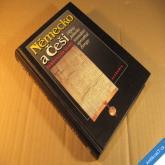 Seibt Ferd. NĚMECKO A ČEŠI dějiny jednoho sousedství 1996 Academia