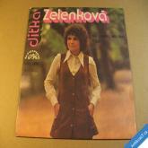 Zelenková Jitka MÁ LÁSKO MĚJ SEN 1981 2 SP stereo