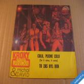 Michal David a Kroky F. J. PIJEME COLU, TO ZAS BYL DEN 1981 SP