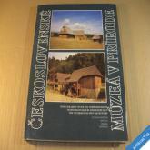 ČESKOSLOVENSKÉ MÚZEÁ V PRÍRODE SKANZENY 1989 Martin