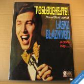 Gott Karel POSLOUCHEJTE...LÁSKU BLÁZNIVOU 1969 LP stereo PLAKÁT!