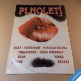 PLNOLETÍ Opus Elán Nagy Žbirka Tublatanka... 1989 LP deska top