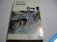 PROFESOŘI  OTA DUB  1983