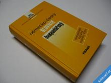 NĚMECKO ČESKÝ SLOVNÍK HOSPODÁŘSKÝ FRAUS 2001