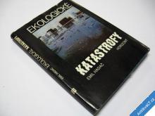 EKOLOGICKÉ KATASTROFY  ROPA CHEMIE... HADAČ  1987