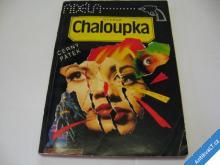 ČERNÝ PÁTEK  CHALOUPKA O.  1992