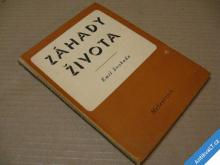 ZÁHADY ŽIVOTA / ŽIVOT A SMRT  SVOBODA EMIL  1941