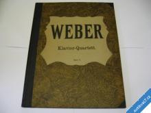 WEBER  KLAVIER QUARTETT OPUS 8  CA 1910