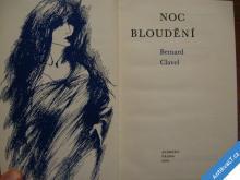 NOC BLOUDĚNÍ  B. CLAVEL  1970  výhodné poštovné