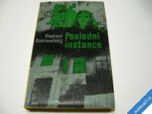 POSLEDNÍ INSTANCE  DOBROVOLSKIJ V. 1976