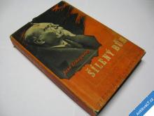 ECHEGARAY JOSÉ  ŠÍLENÝ BŮH  CA 1939