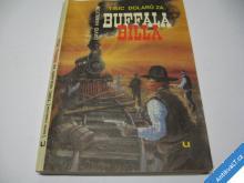 TISÍC DOLARŮ ZA BUFFALA BILLA  HAMILTON D. 1991