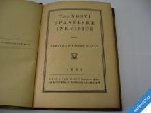 TAJNOSTI ŠPANĚLSKÉ INKVISICE  1925