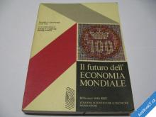 FUTURO DELL ECONOMIA MONDIALE  1977  MILANO