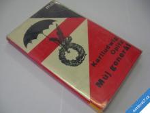 MŮJ GENERÁL  OPITZ KARLLUDWIG  1964