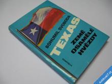 TEXAS - ZEMĚ OSAMĚLÉ HVĚZDY  SVOBODA B.  1985