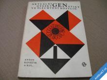 OTÁZKY GENETIKY VE ŠLECHTĚNÍ ROSTLIN  KOVÁČIK 1976