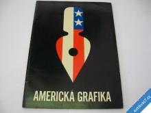 AMERICKÁ GRAFIKA  CCA 1980