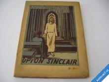 NAZÝVAJÍ MNE TESAŘ  SINCLAIR U.  1923