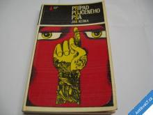PŘÍPAD PŮJČENÉHO PSA  JAN KLÍMA  1981