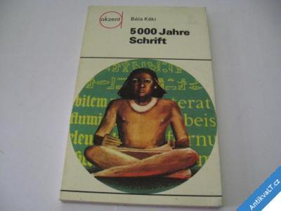 foto    5000 JAHRE SCHRIFT  BÉLA KÉKI  1976