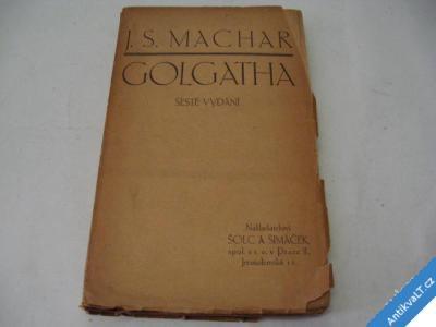 foto    GOLGATHA  MACHAR J. S.  1920  NEJLEVNĚJŠÍ POŠTOVNÉ