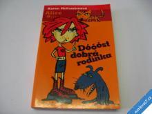 DÓÓÓST DOBRÁ RODINKA 2003 KAREN McCOMBIE