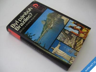 foto    BYL PÁNBŮH BRAZILEC?  BOJAROVI  1984