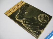 PROMÉTHEOVÉ A IKAROVÉ  ŽIŽKA JAN VRATISLAV  1972