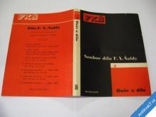 DUŠE A DÍLO  SOUBOR DÍLA F. X. ŠALDY TYPO TEIGE K.