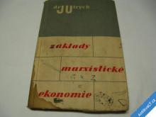 ZÁKLADY MARXISTICKÉ EKONOMIE  ULRYCH J.  1949