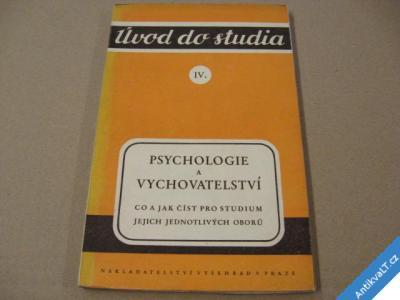 foto    PSYCHOLOGIE A VYCHOVATELSTVÍ co jak číst... 1946